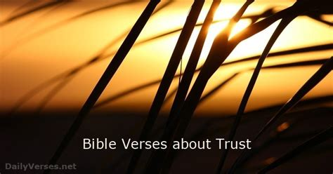 51 Bible Verses about Trust - DailyVerses