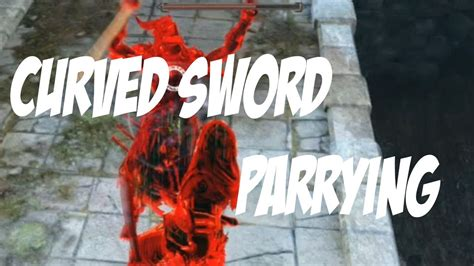 Dark Souls 2 Arena: Curved Sword Parrying! - YouTube